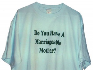 Do You Have a Marriageable Mother?
